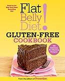 Flat Belly Diet! Gluten-Free Cookbook: