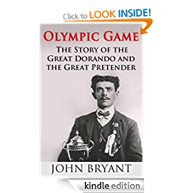 Olympic Game: The Story of The Great Dorando and The Great Pretender