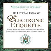 The Official Book of Electronic Etiquette | [Charles Winters, Anne Winters, Elizabeth Anne Winters, Charles Winters II]