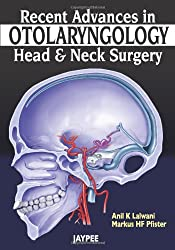 Recent Advances in Otolaryngology- Head and Neck Surgery