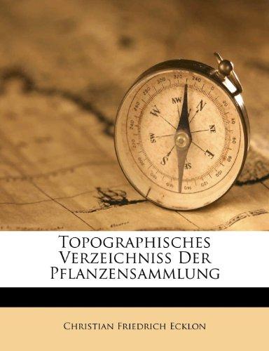 Topographisches Verzeichniss Der Pflanzensammlung