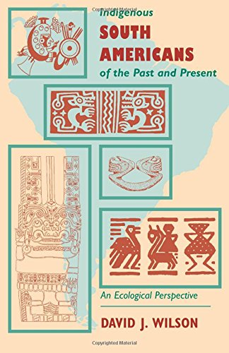 Indigenous South Americans Of The Past And Present: An...