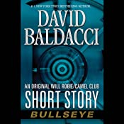 Bullseye: An Original Will Robie/Camel Club Short Story | David Baldacci