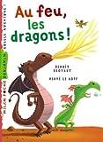 echange, troc Benoît Broyart, Hervé Le Goff - Au feu, les dragons !