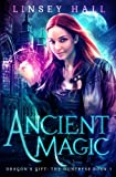 Ancient Magic (Dragon's Gift: The Huntress) (Volume 1)