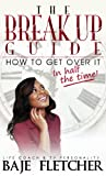 img - for The BreakUp Guide: How to Get Over It In Half the Time book / textbook / text book