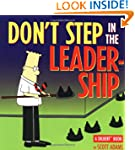 Don't Step in the Leadership: A Dilbe...