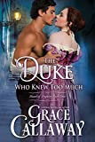 The Duke Who Knew Too Much (Heart of Enquiry Book 1)