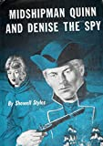 img - for Midshipman Quinn and Denise the spy book / textbook / text book
