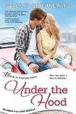 Under the Hood: An Under the Hood Novella (Entangled Bliss)