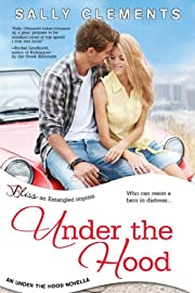 Under the Hood: An Under the Hood Novella (Entangled Bliss)