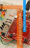 Embedded Systems: Introduction to Armxae Cortexu2122-M Microcontrollers, 5th Edition Front Cover