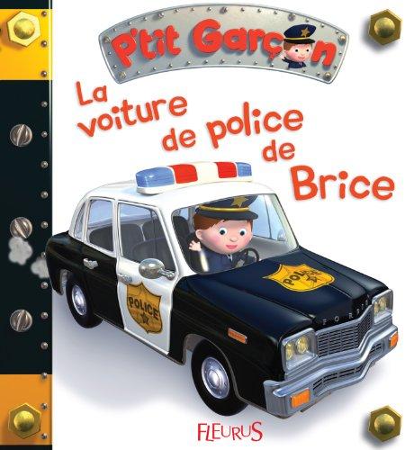 livres format kindle gratuit la voiture de police de brice livre. Black Bedroom Furniture Sets. Home Design Ideas