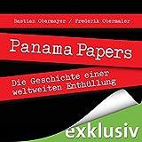 Panama Papers: Die Geschichte einer weltweiten Enthüllung (audio edition)
