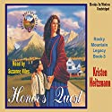 Honor's Quest: Rocky Mountain Legacy #3 Audiobook by Kristen Heitzmann Narrated by Suzanne Niles