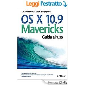 OS X 10.9 Mavericks: Guida all'uso (Guida completa)