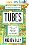 Tubes: A Journey to the Center of the...