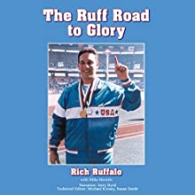 Ruff Road to Glory Audiobook by Rich Ruffalo, Mike Moretti Narrated by Jerry Byrd