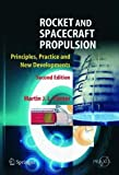img - for Rocket and Spacecraft Propulsion: Principles, Practice and New Developments (Springer Praxis Books / Astronautical Engineering) by Martin J.L. Turner (2004-11-23) book / textbook / text book
