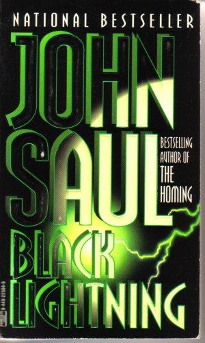 Black Lighting, JOHN SAUL