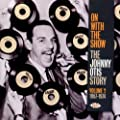On With the Show: The Johnny Otis Story, Vol. 2, 1957-1974
