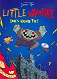 Little Vampire Does Kung Fu! (0689857691) by Sfar, Joann
