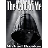 The Cult of Me (The Third Path Book 1)by Michael Brookes
