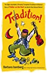Tradition!: The Highly Improbable, Ul...