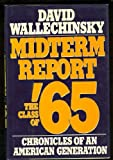 Midterm Report: The Class of '65: Chronicles of an American Generation (0670804282) by Wallechinsky, David