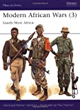 Modern African Wars (3): South-West Africa (Men-at-Arms, Band 242)