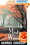 The Mystery of the Misty Woods