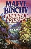 Circle of Friends Maeve Binchy