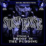 SUSPENSE, Episode 4: Proof in the Pudding | John C. Alsedek,Dana Perry-Hayes