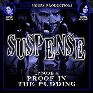 SUSPENSE, Episode 4: Proof in the Pudding | [John C. Alsedek, Dana Perry-Hayes]