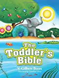 The Toddler's Bible (0781405793) by Beers, V. Gilbert