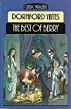Best of Berry: Short Stories by Dornford Yates (Classic thrillers) (0460125834) by Yates, Dornford