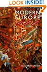 Modern Europe: Place, Culture and Ide...