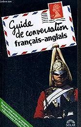 GUIDE DE CONVERSATION FRANCAIS- ANGLAIS