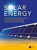 img - for Solar Energy: The physics and engineering of photovoltaic conversion, technologies and systems book / textbook / text book