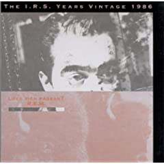 Life's Rich Pageant: The I.R.S. Years Vintage 1986