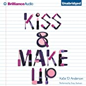 Kiss & Make Up | [Katie D. Anderson]