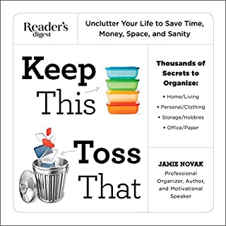 Book Cover: Keep This Toss That: Unclutter Your Life to Save Time, Money, Space, and Sanity