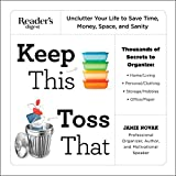 img - for Keep This Toss That: Unclutter Your Life to Save Time, Money, Space, and Sanity (N/A) book / textbook / text book