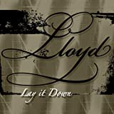Lay It Down (Super Clean) - Lloyd