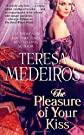 The Pleasure of Your Kiss [Mass Market Paperback]