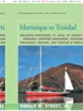 Martinique to Trinidad (Street's Cruising Guide to the Eastern Caribbean)