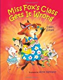 Miss Fox's Class Gets it Wrong (0807551651) by Spinelli, Eileen