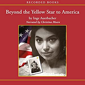 Beyond the Yellow Star to America Audiobook