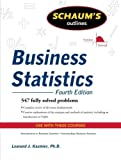 img - for Schaum's Outline of Business Statistics, Fourth Edition (Schaum's Outline Series) by Kazmier, Leonard (2009) Paperback book / textbook / text book