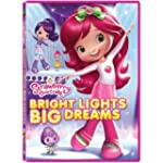 Strawberry Shortcake: Bright Lights B...